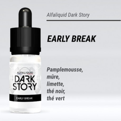 eLiquide Early Break Dark Story